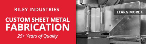 Riley Industries | Custom Sheet Metal Fabrication | 25+ Years of Quality
